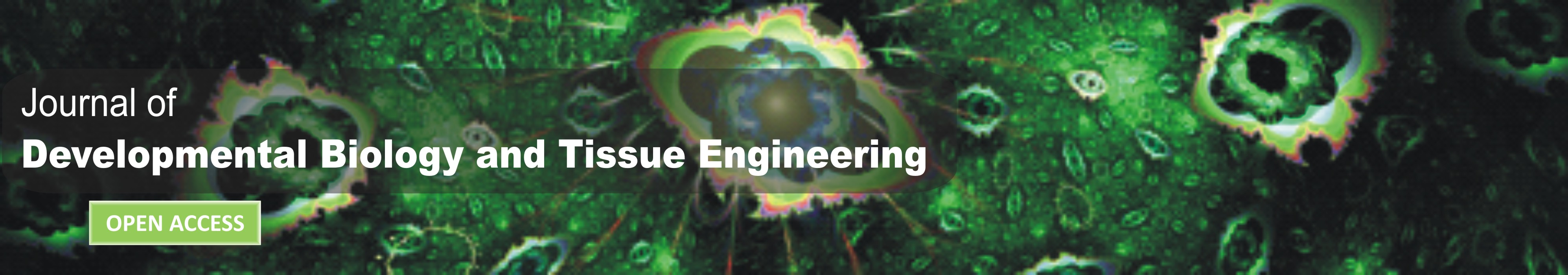 Journal of Developmental Biology and Tissue Engineering